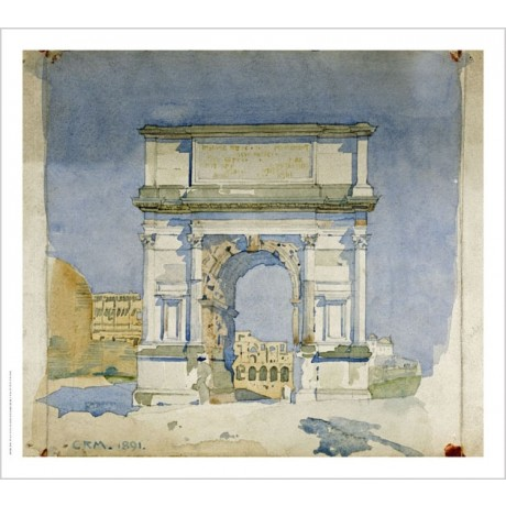 "CHARLES RENNIE MACKINTOSH ""Rome, Arch Of Titus"" Print various SIZES, BRAND NEW"