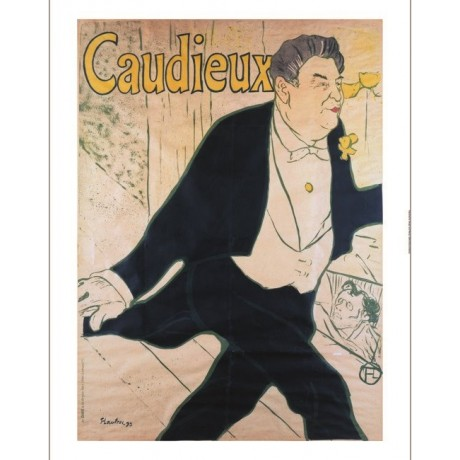 "HENRI DE TOULOUSE-LAUTREC ""Caudieux"" print NEW choose SIZE, from 55cm up, NEW"