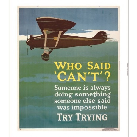 """Who Said Can't?"" inspirational poster plane CANVAS various SIZES available"